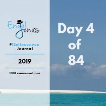 #12minconvos podcast with Engel Jones Day 4 of 84